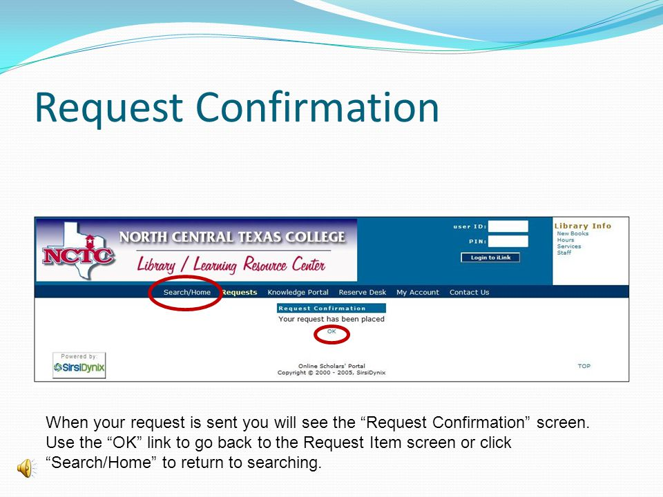 Request From Another NCTC Campus You will now place the request for an item at another NCTC campus.