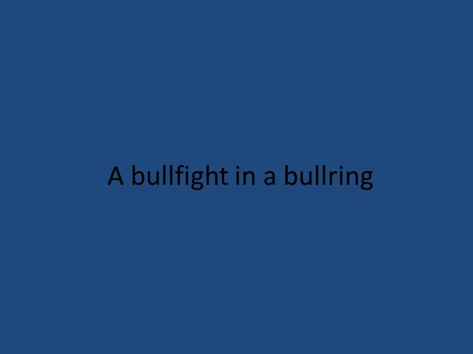 A bullfight in a bullring