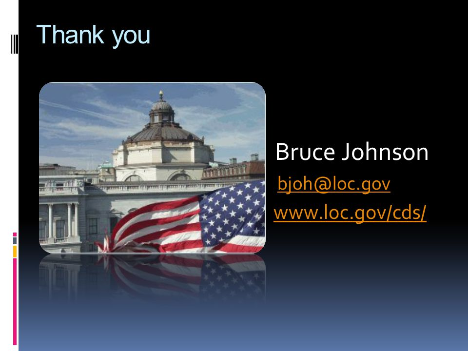 Thank you Bruce Johnson