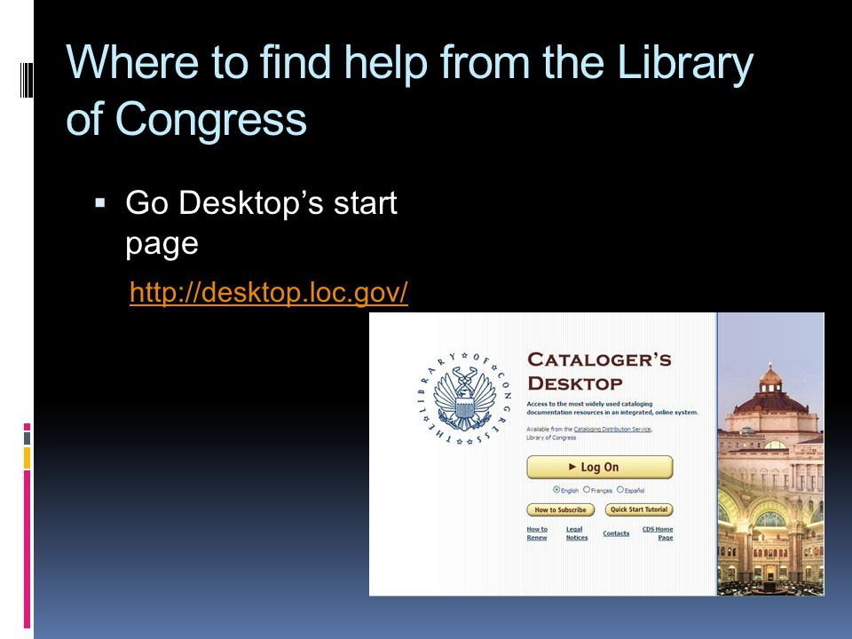 Where to find help from the Library of Congress Go Desktops start page