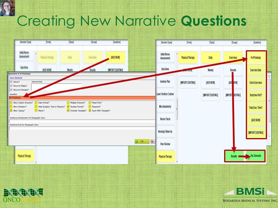 Creating New Narrative Questions