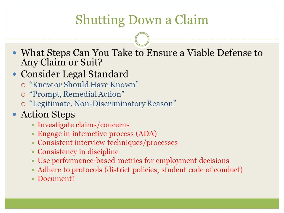 Shutting Down a Claim What Steps Can You Take to Ensure a Viable Defense to Any Claim or Suit.