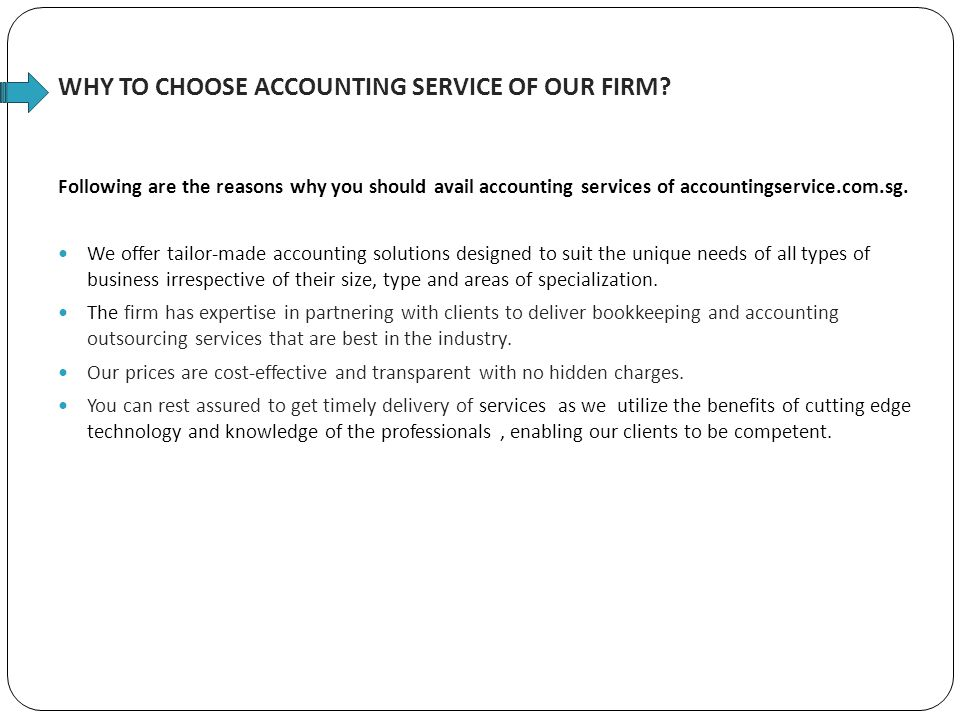 WHY TO CHOOSE ACCOUNTING SERVICE OF OUR FIRM.