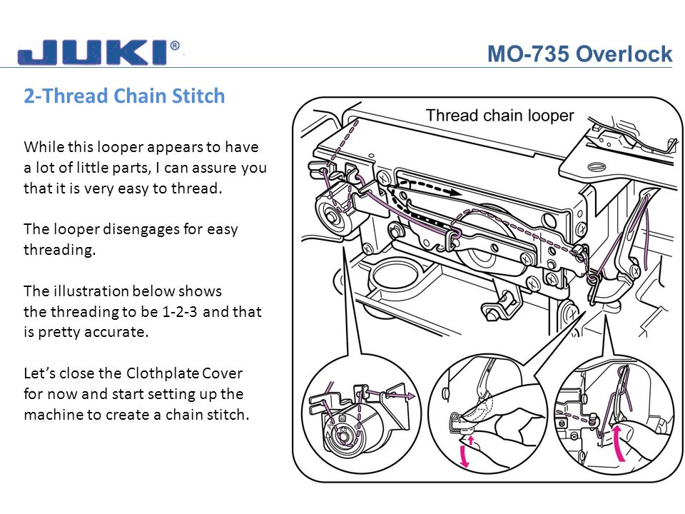 MO-735 Overlock 5 Thread Overlock At the front of the training notebook there is a chart for the Interlock threading.