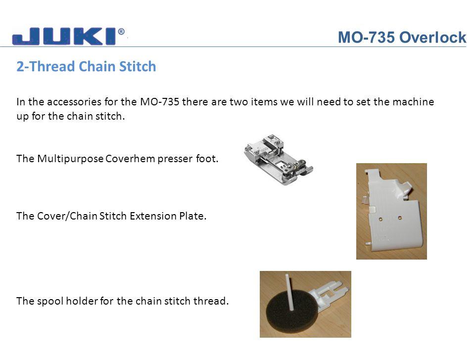 MO-735 Overlock 2-Thread Chain Stitch Open the Cloth Plate Cover.