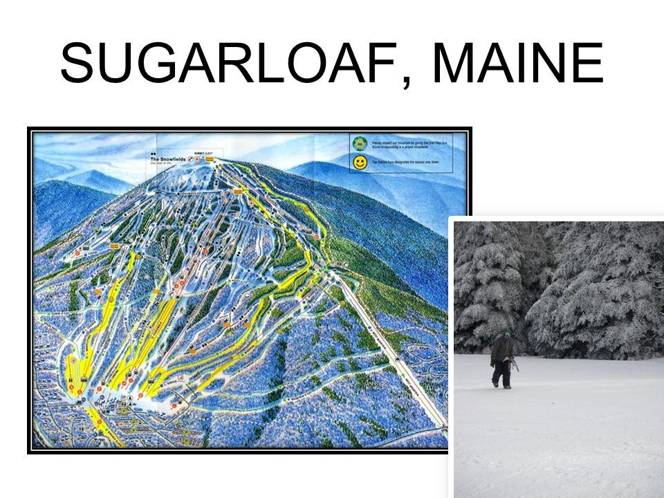 SUGARLOAF, MAINE