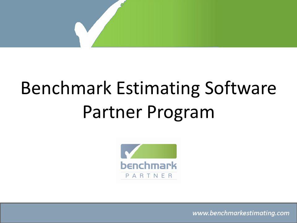 Benchmark Estimating – Company History www.benchmarkestimating.com Benchmark Estimating Software Partner Program
