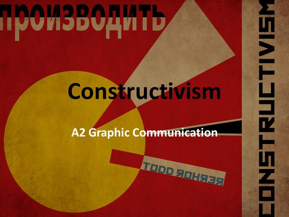 Constructivism A2 Graphic Communication