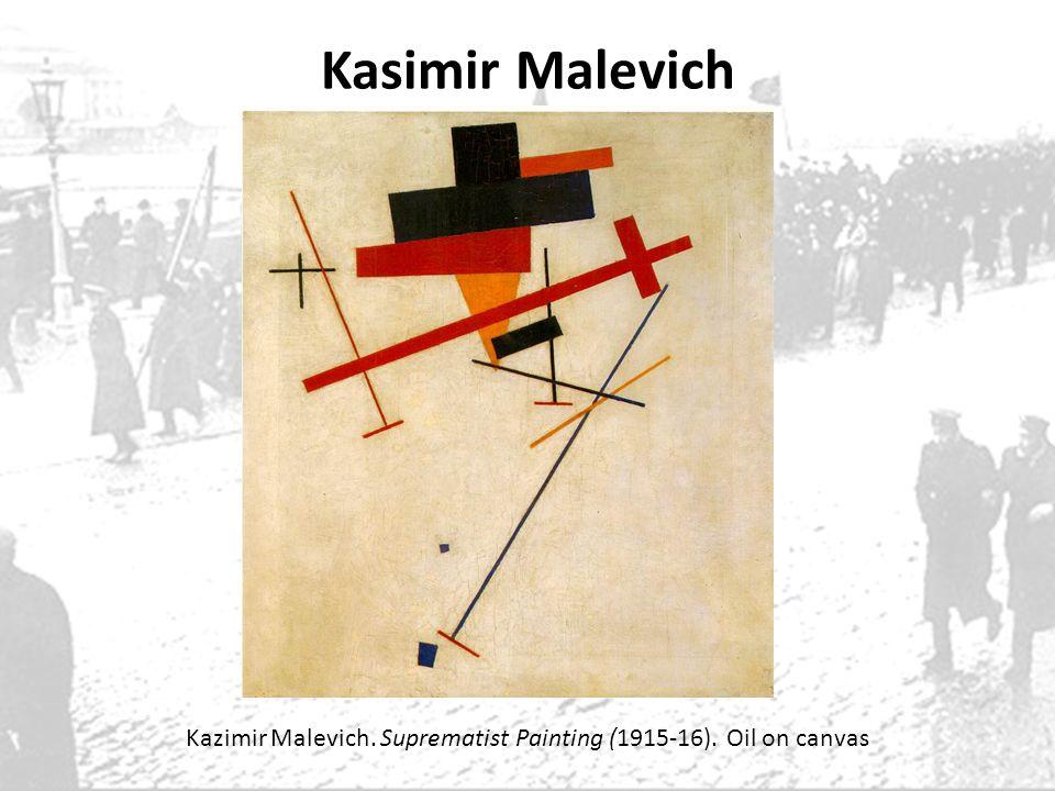 Kasimir Malevich Kazimir Malevich. Suprematist Painting (1915-16). Oil on canvas