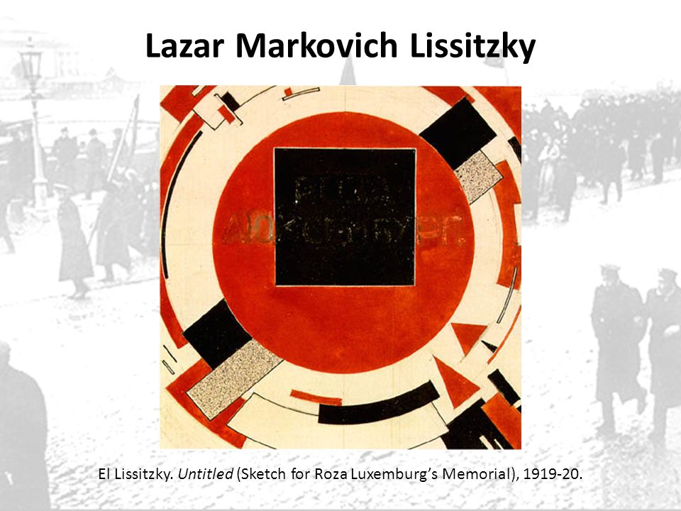 Lazar Markovich Lissitzky El Lissitzky. Untitled (Sketch for Roza Luxemburgs Memorial), 1919-20.