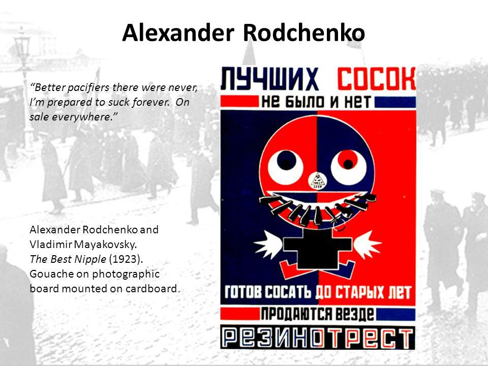 Alexander Rodchenko Alexander Rodchenko and Vladimir Mayakovsky. The Best Nipple (1923). Gouache on photographic board mounted on cardboard. Better pa