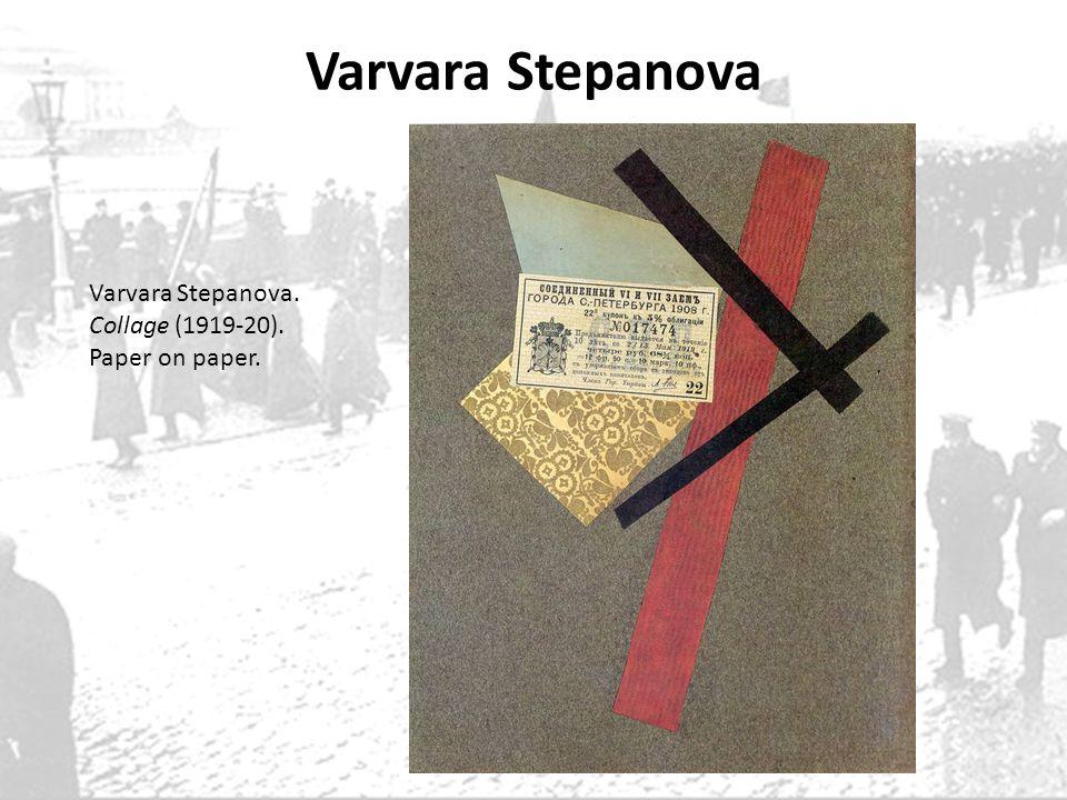 Varvara Stepanova Varvara Stepanova. Collage (1919-20). Paper on paper.