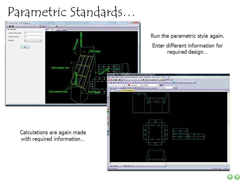 Parametric Standards… Run the parametric style again.