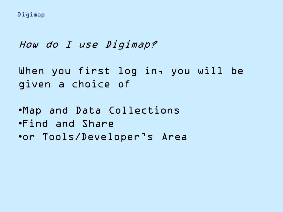 How do I use Digimap.