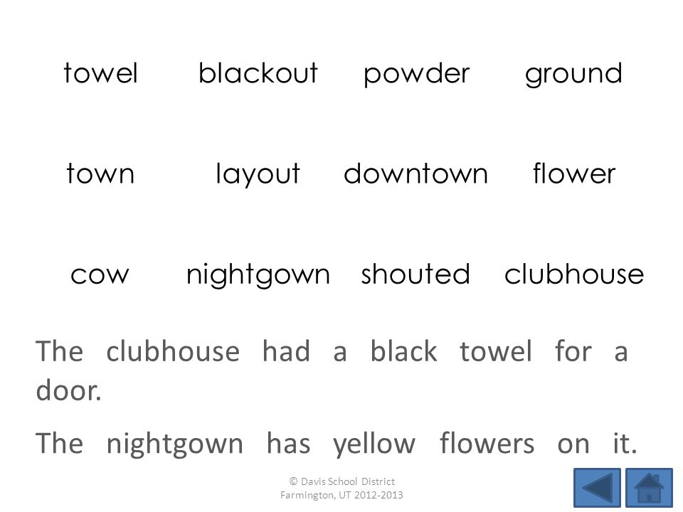 towelblackoutpowderground townlayoutdowntownflower cownightgownshoutedclubhouse The nightgown has yellow flowers on it. © Davis School District Farmin