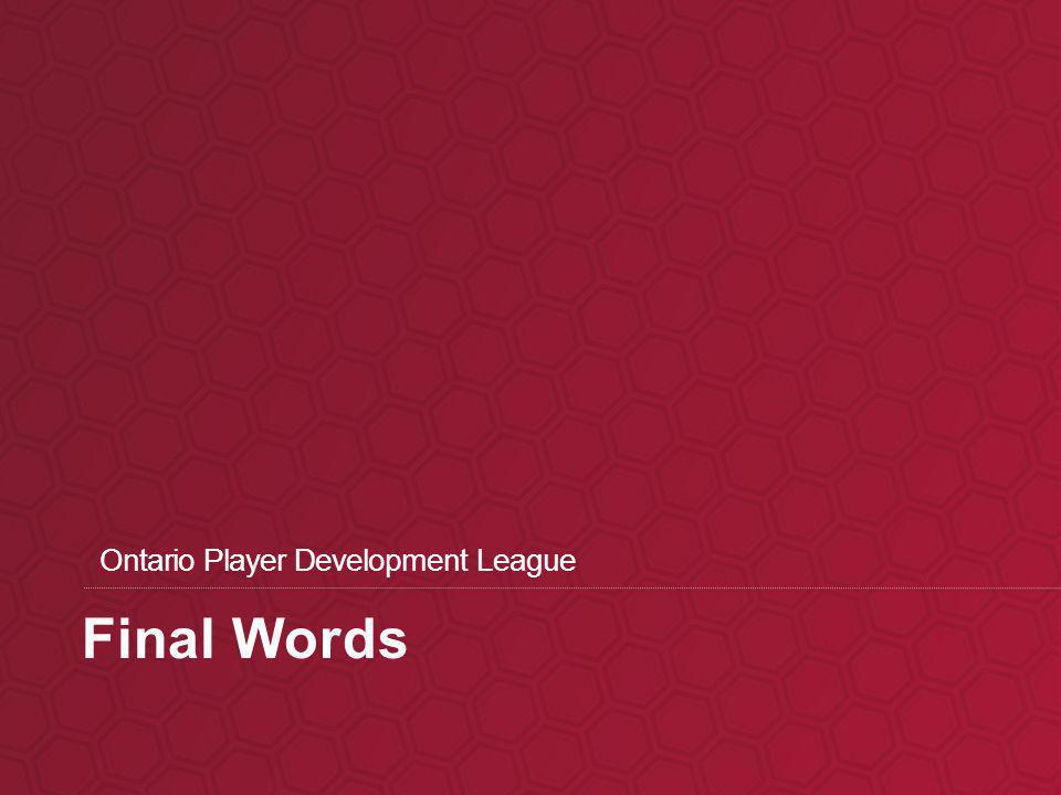 Final Words Ontario Player Development League