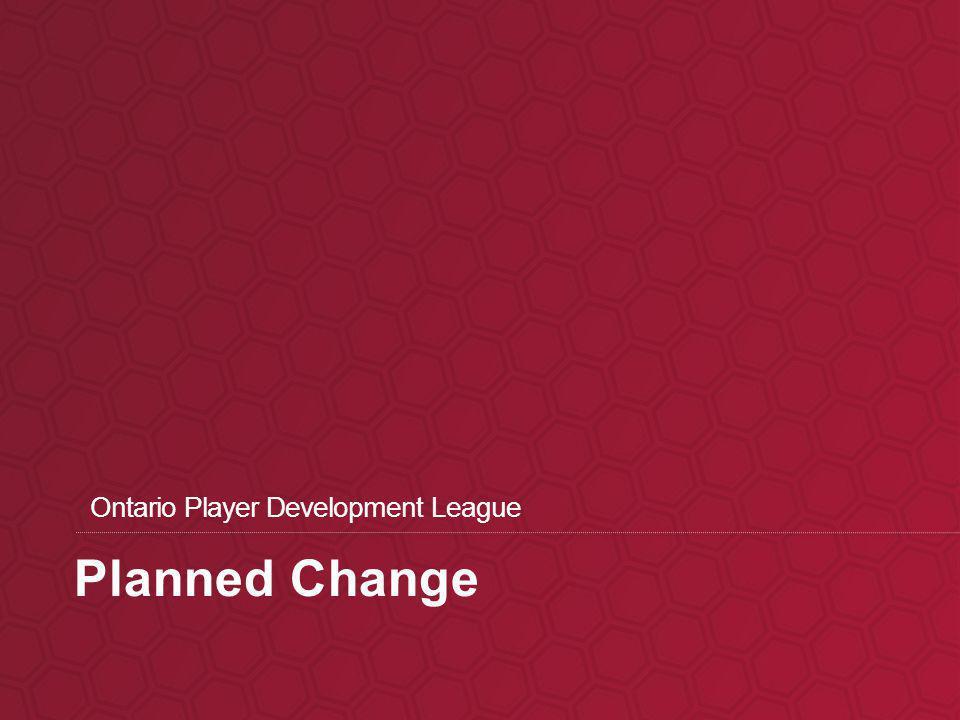 Planned Change Ontario Player Development League