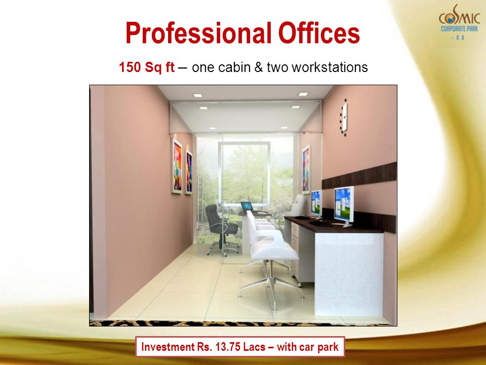 Professional Offices Investment Rs.