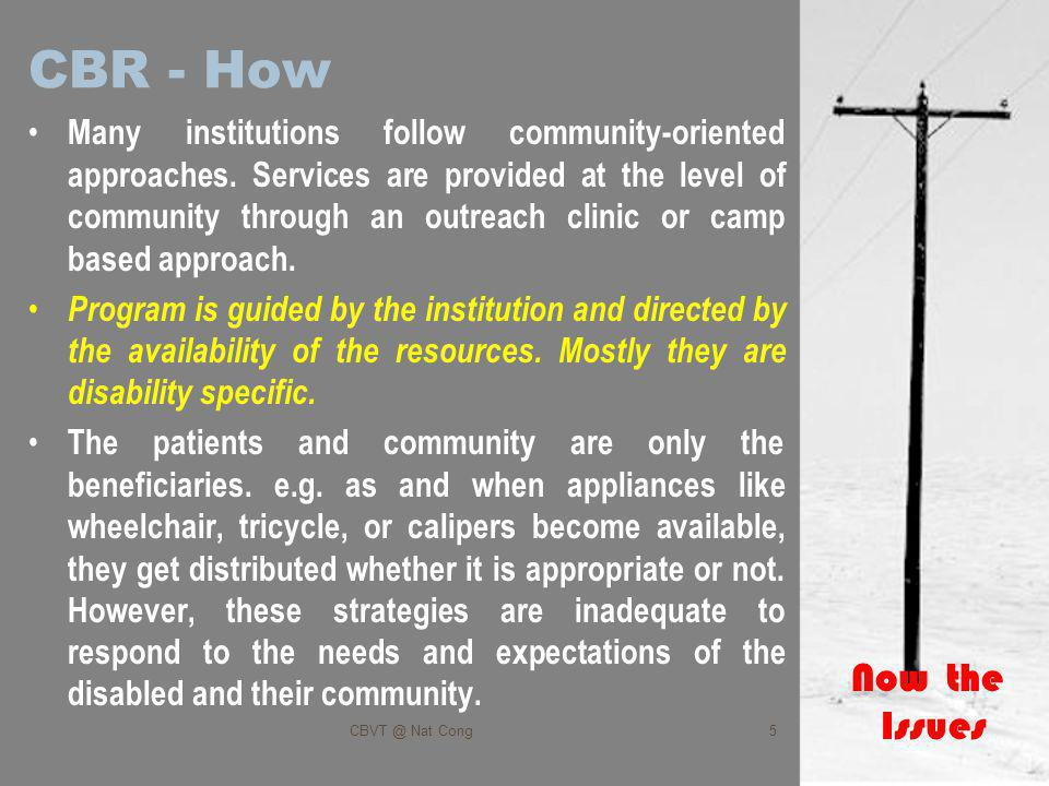 CBR - How Many institutions follow community-oriented approaches.