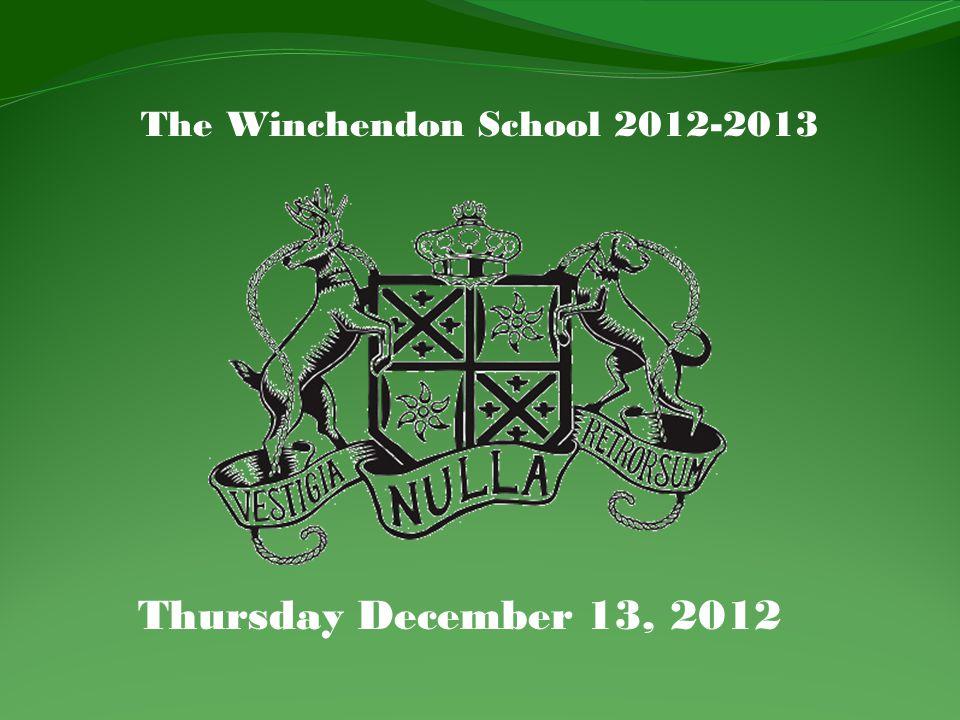 The Winchendon School 2012-2013 Thursday December 13, 2012