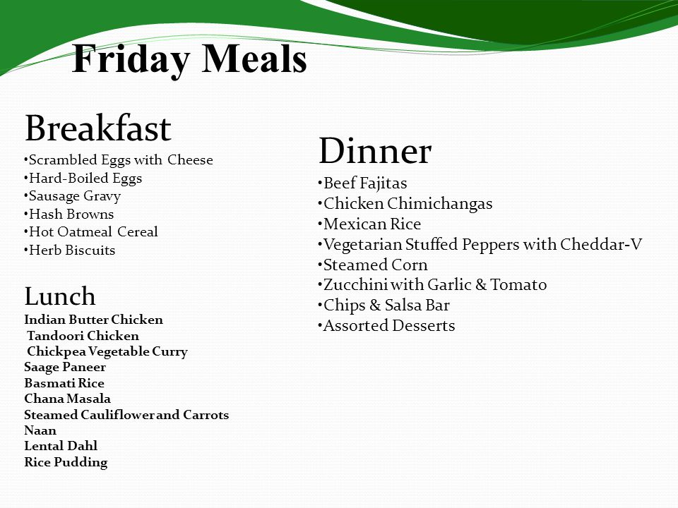 Friday Meals Lunch Indian Butter Chicken Tandoori Chicken Chickpea Vegetable Curry Saage Paneer Basmati Rice Chana Masala Steamed Cauliflower and Carr