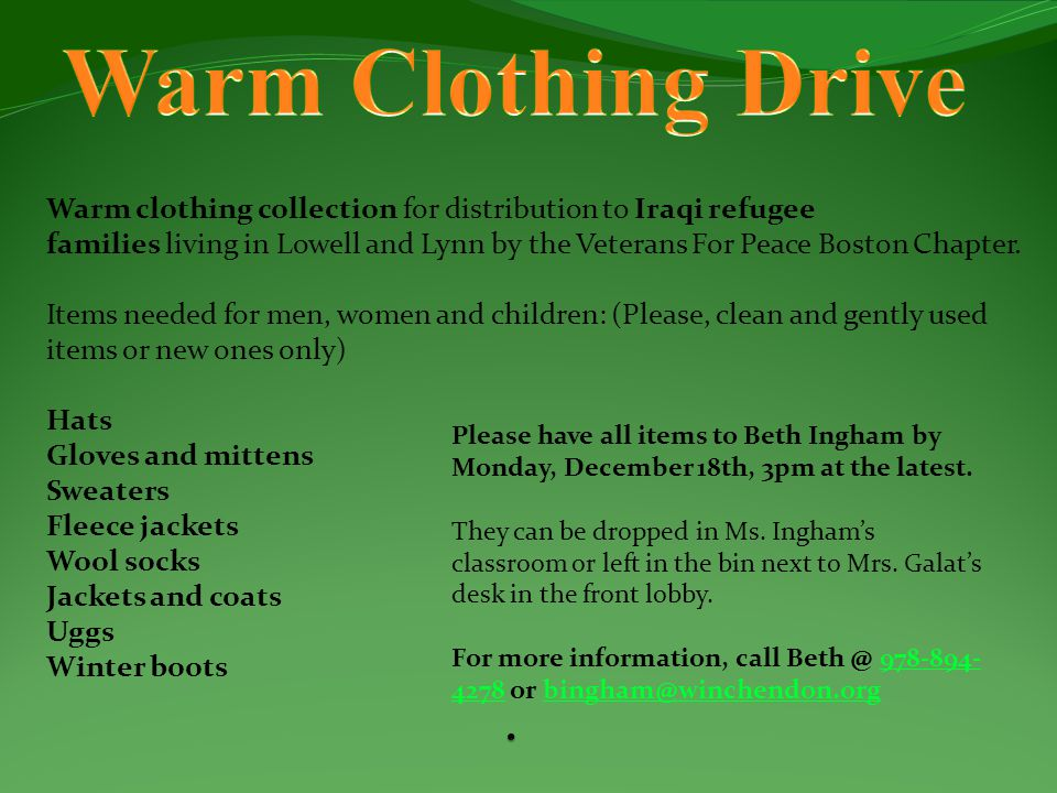 Warm clothing collection for distribution to Iraqi refugee families living in Lowell and Lynn by the Veterans For Peace Boston Chapter. Items needed f