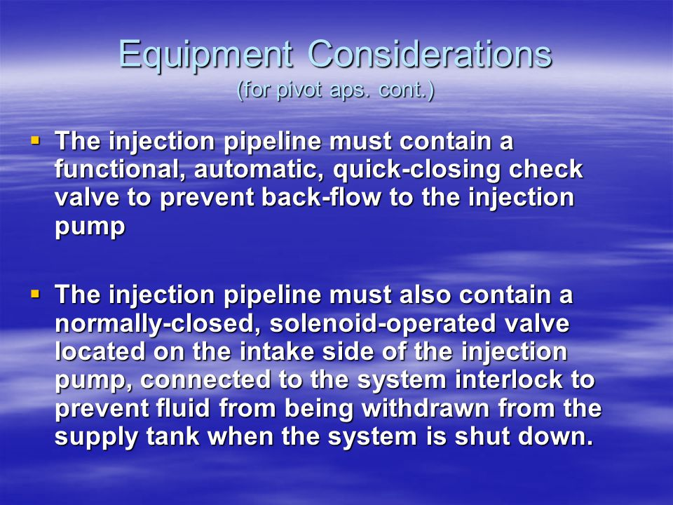 Equipment Considerations (for pivot aps.