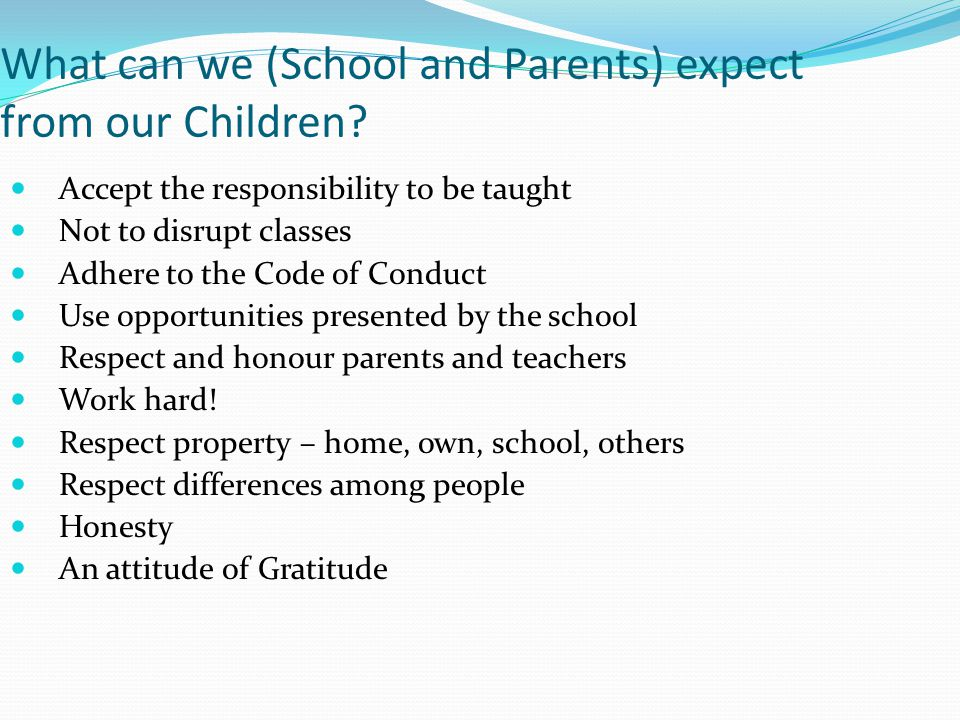 What can we (School and Parents) expect from our Children.