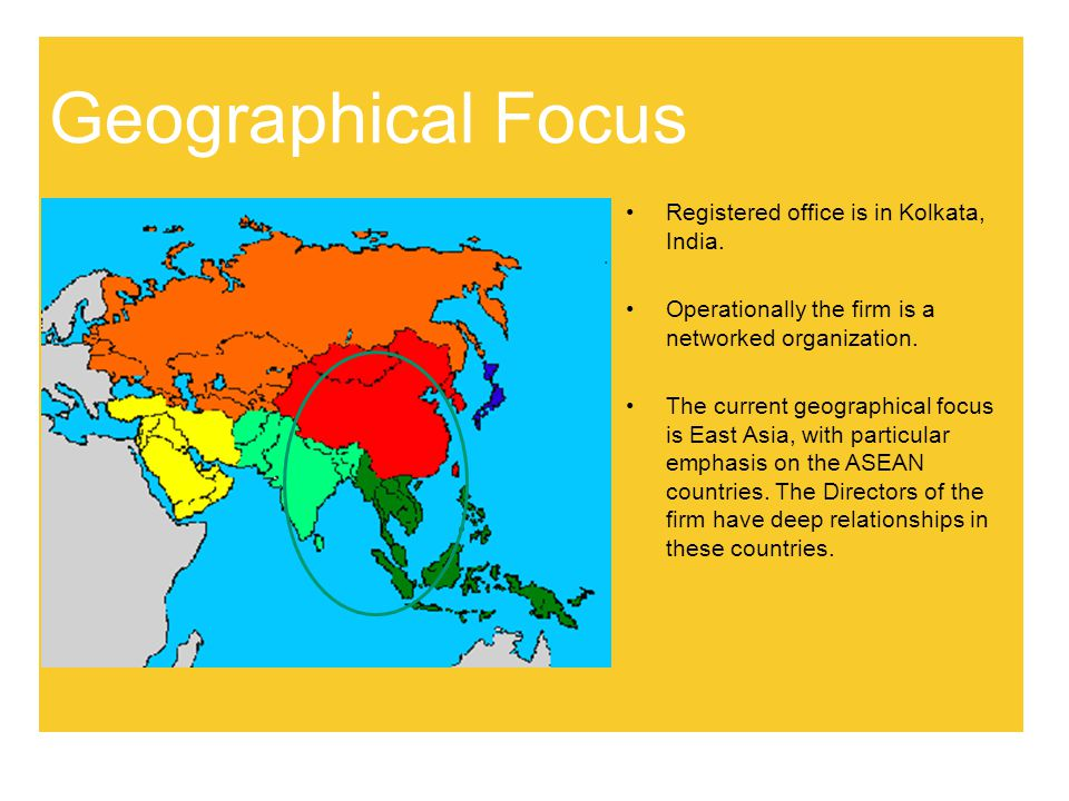 Geographical Focus Registered office is in Kolkata, India.