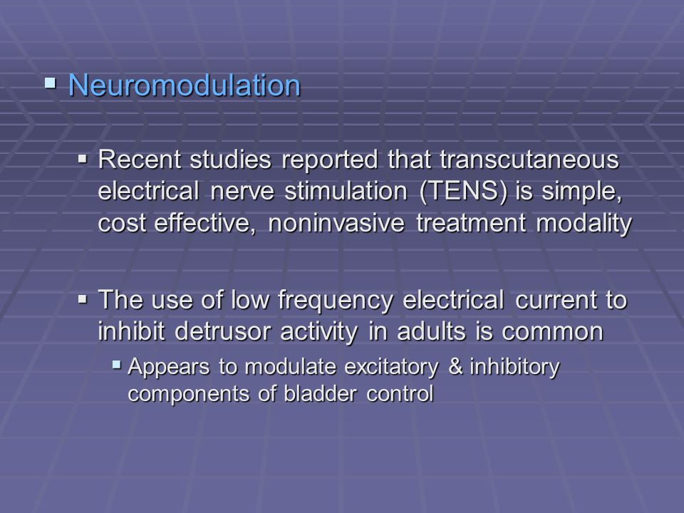 Neuromodulation Neuromodulation Recent studies reported that transcutaneous electrical nerve stimulation (TENS) is simple, cost effective, noninvasive