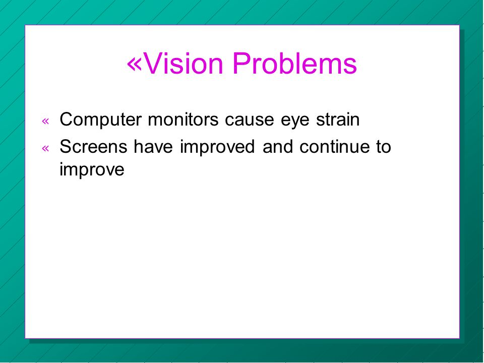 « Vision Problems « Computer monitors cause eye strain « Screens have improved and continue to improve