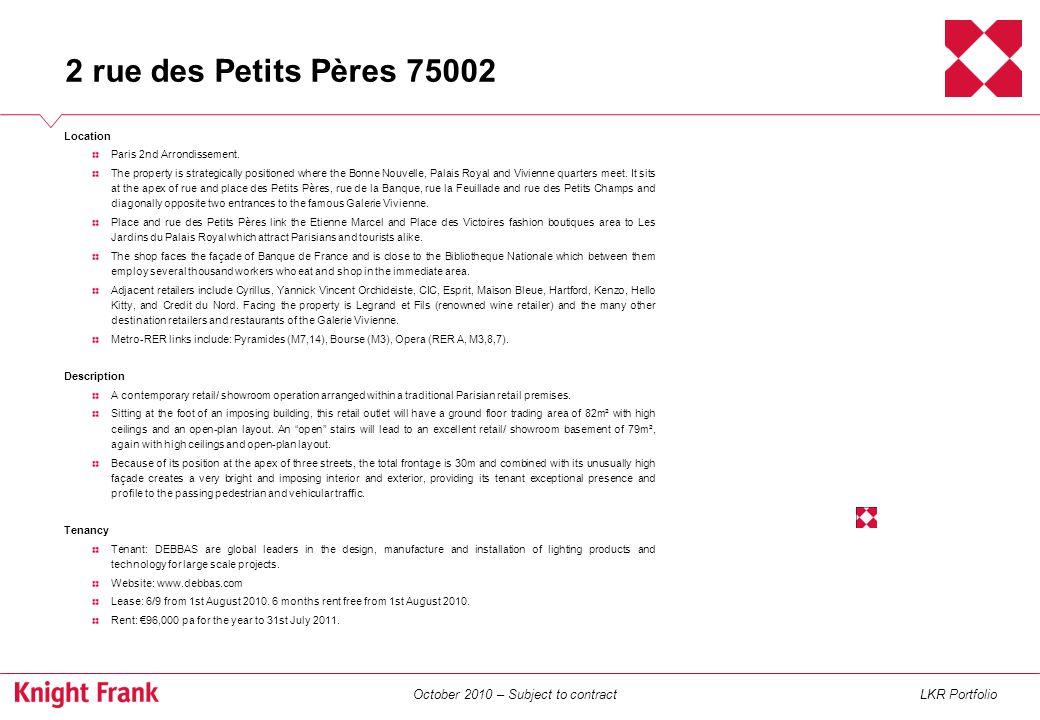 October 2010 – Subject to contractLKR Portfolio Location Paris 4th Arrondissement.