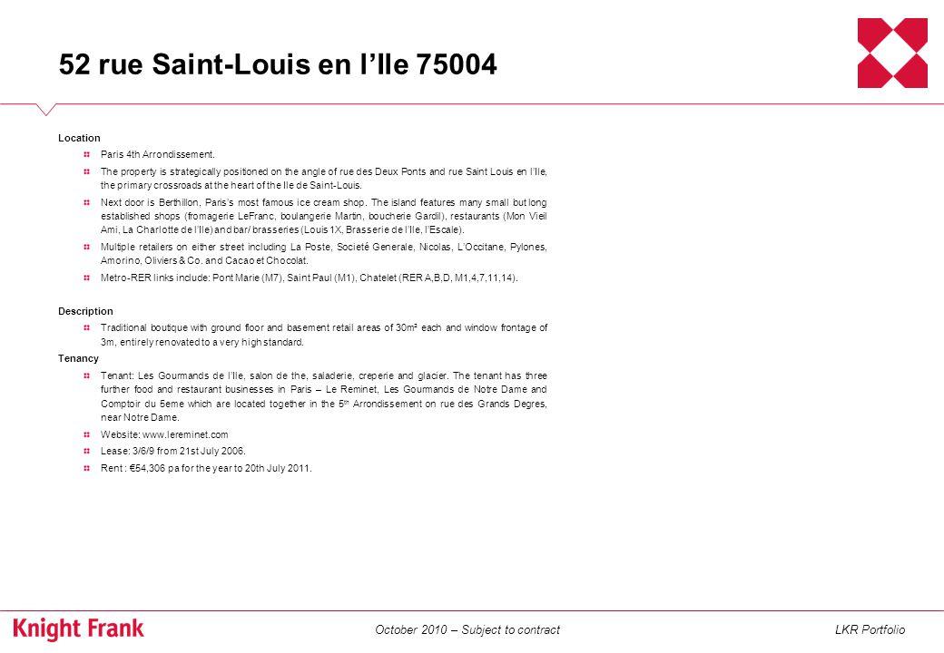 October 2010 – Subject to contractLKR Portfolio 25 rue Caulaincourt 75018 Location Paris 18th Arrondissement.