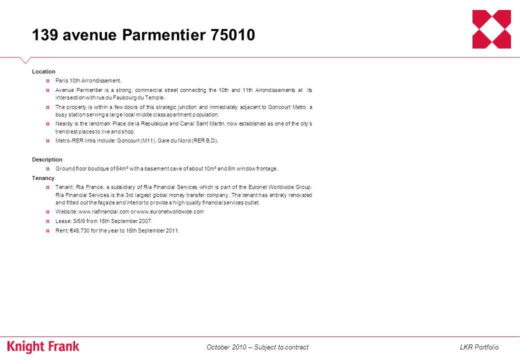 October 2010 – Subject to contractLKR Portfolio Location Paris 12th Arrondissement.