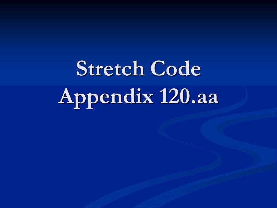 Stretch Code Appendix 120.aa