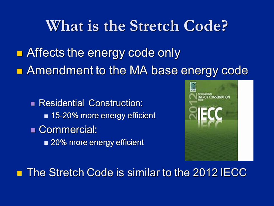 What is the Stretch Code.