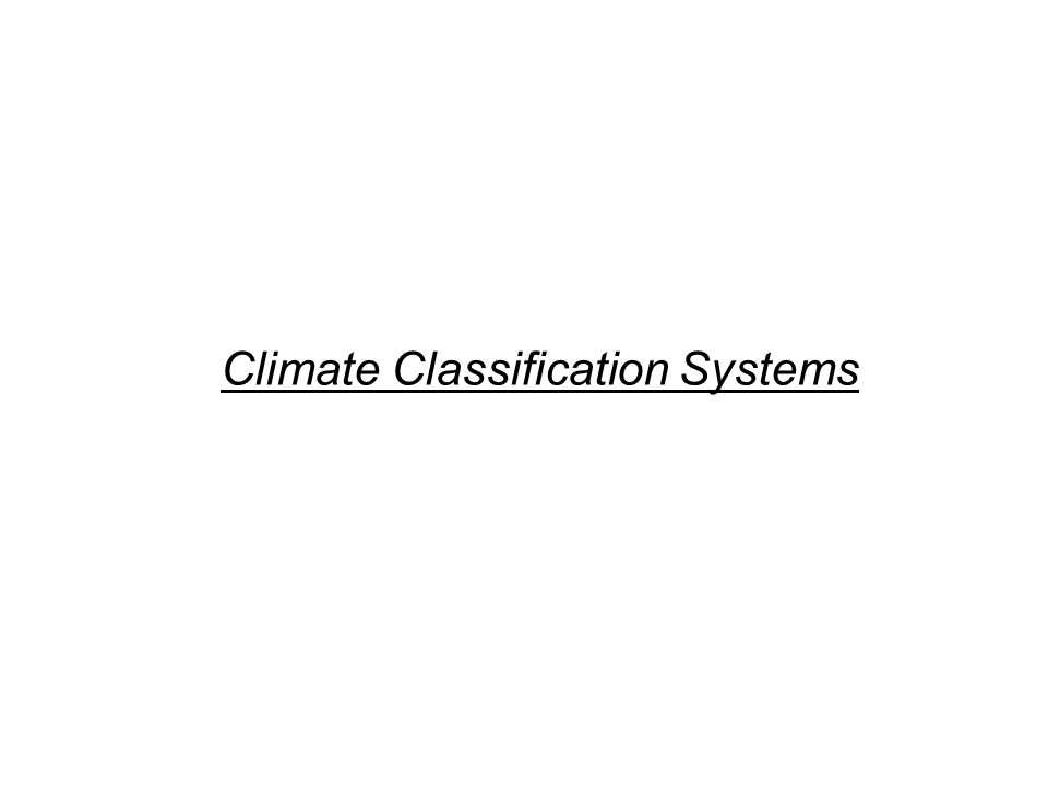 Climate Classification Systems