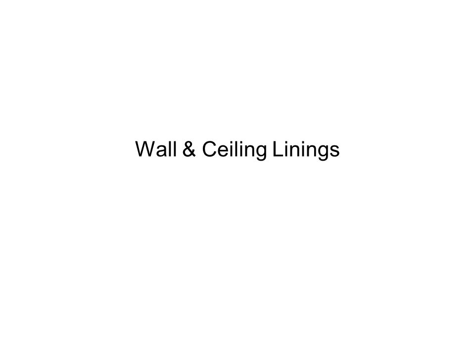 Wall & Ceiling Linings