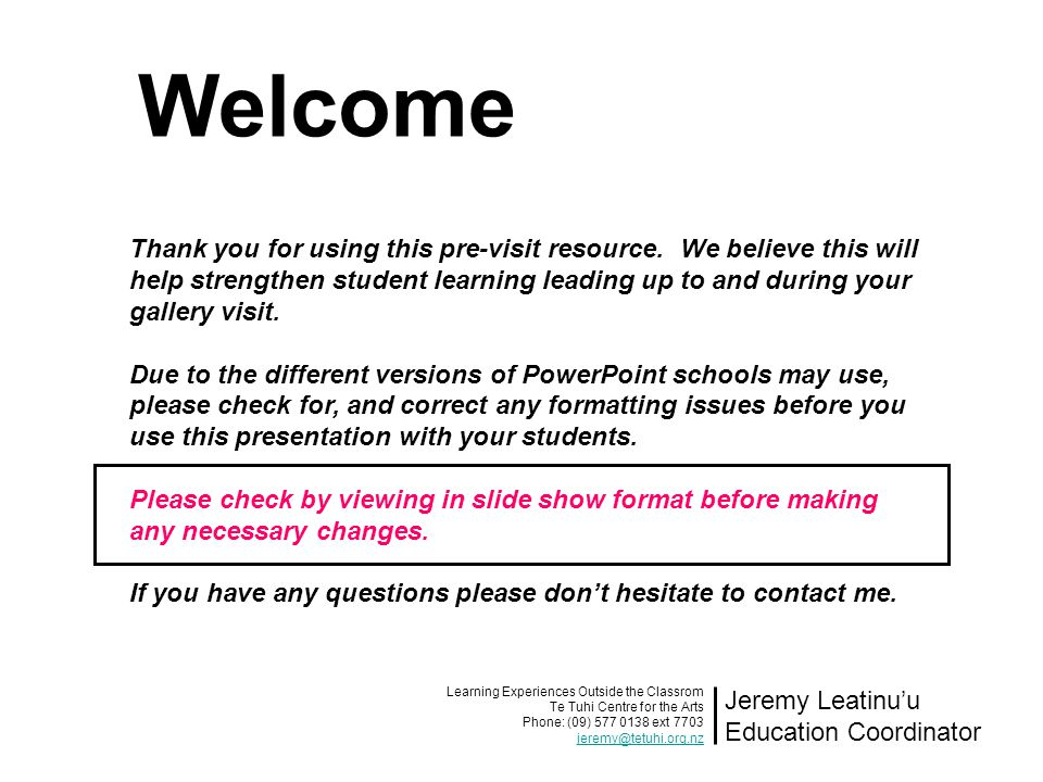 Thank you for using this pre-visit resource. We believe this will help strengthen student learning leading up to and during your gallery visit. Due to