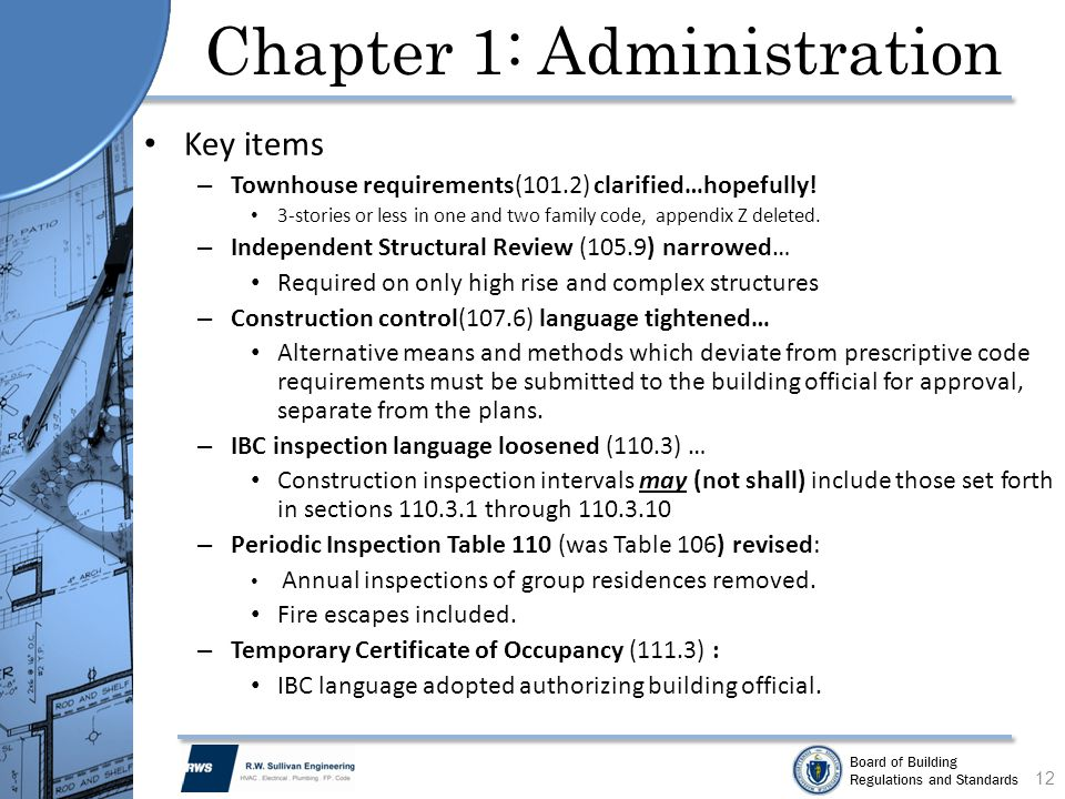 Board of Building Regulations and Standards Chapter 1: Administration Key items – Townhouse requirements(101.2) clarified…hopefully! 3-stories or less