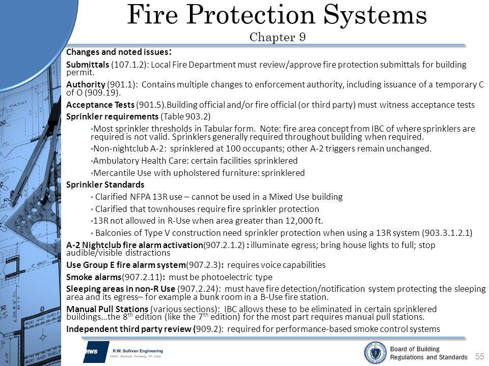 Board of Building Regulations and Standards Fire Protection Systems Chapter 9 55 Changes and noted issues : Submittals (107.1.2): Local Fire Departmen