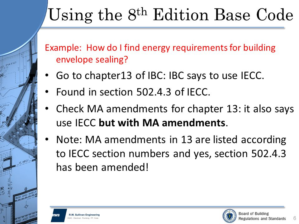 Board of Building Regulations and Standards MA Egress Amendment IEBC MA Amendment Section 102.2.2 Means of egress in existing buildings, whether or not undergoing repairs, alterations, or changes of occupancy must comply with the code provisions for new construction with regards to: 1)The minimum number of exits 2)Required egress capacity 87