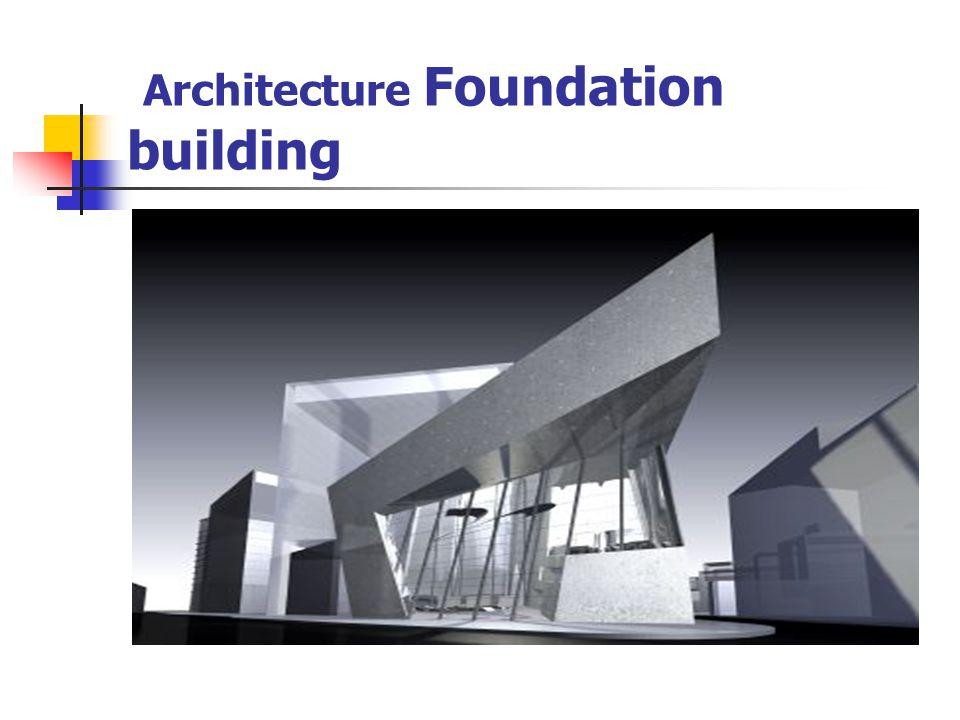 Architecture Foundation building