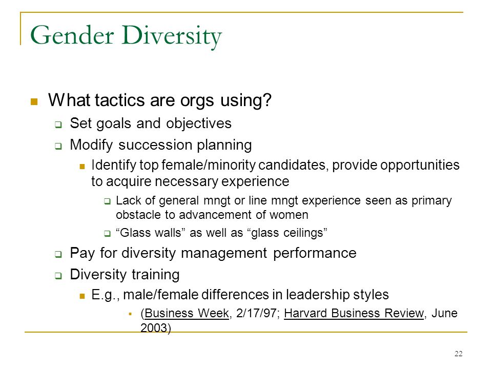 22 Gender Diversity What tactics are orgs using.