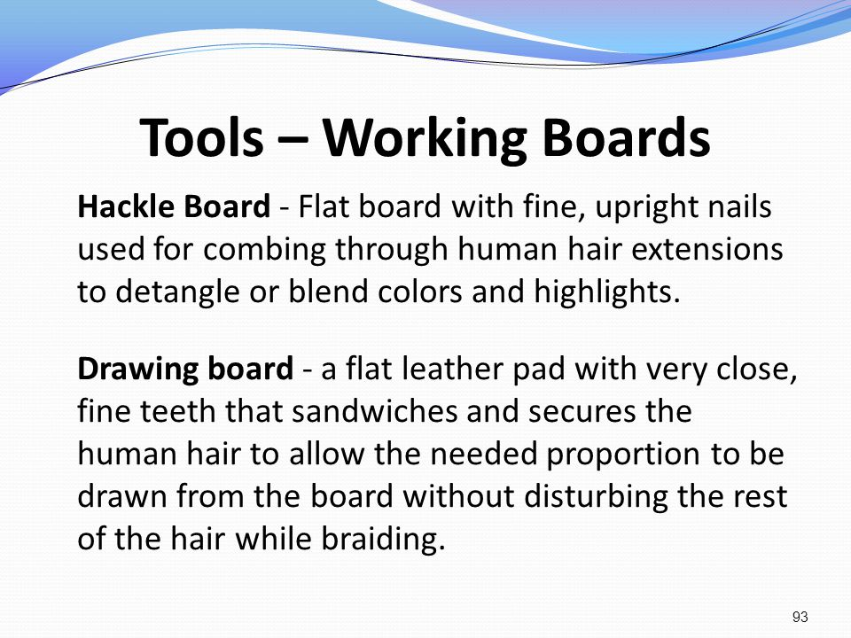 Tools – Working Boards Hackle Board - Flat board with fine, upright nails used for combing through human hair extensions to detangle or blend colors a