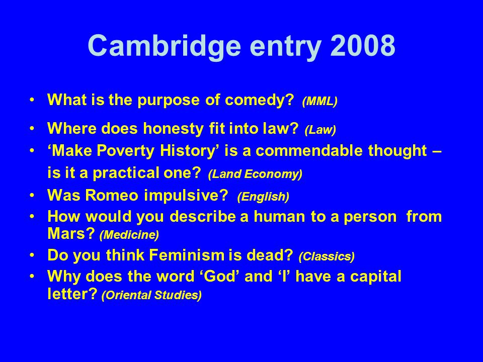 Cambridge entry 2008 What is the purpose of comedy.