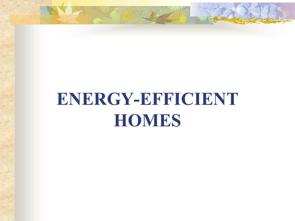 NEW HOMES (cont.) External Whole Building Design Features