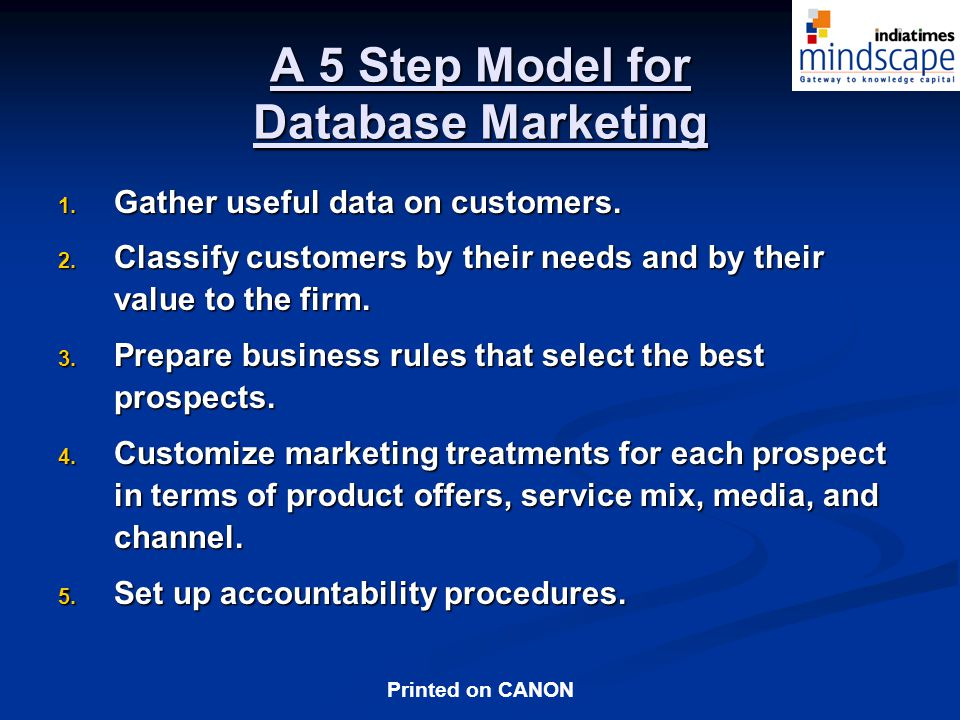 Printed on CANON A 5 Step Model for Database Marketing 1.
