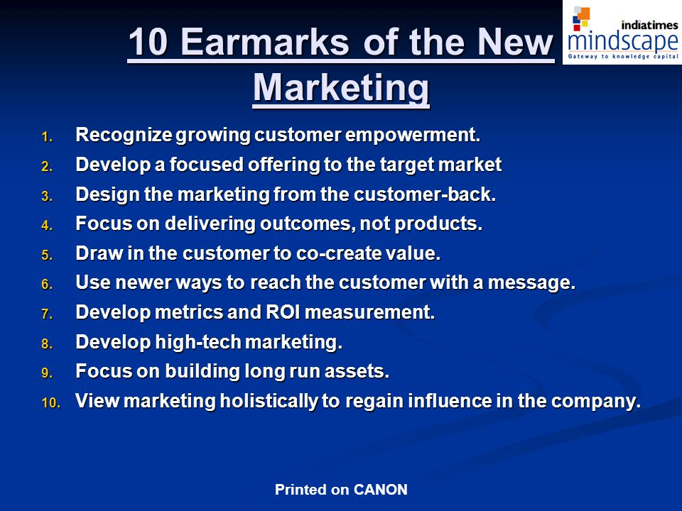 Printed on CANON 10 Earmarks of the New Marketing 1.