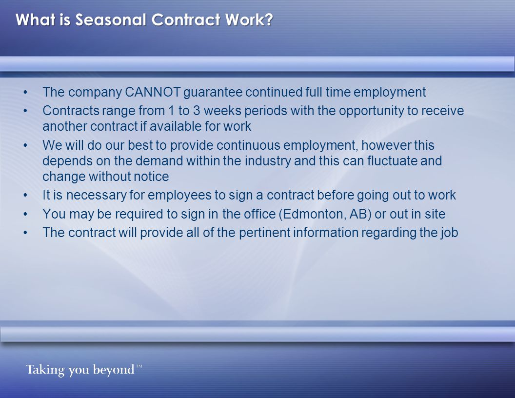 What is Seasonal Contract Work.